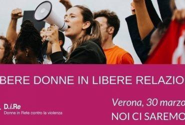 Libere donne in libere relazioni. Sabato 30 marzo tutte a Verona!